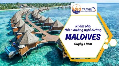 KHÁM PHÁ THIÊN ĐƯỜNG NGHĨ DƯỠNG MALDIVES 5N4Đ