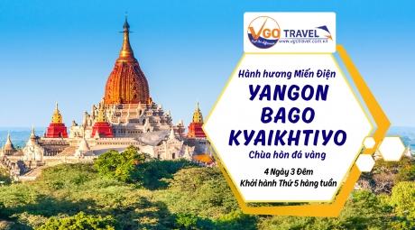 Hành Hương Miến Điện: YANGON - BAGO – KYAIKHTIYO  - CHÙA HÒN ĐÁ VÀNG 4N3Đ