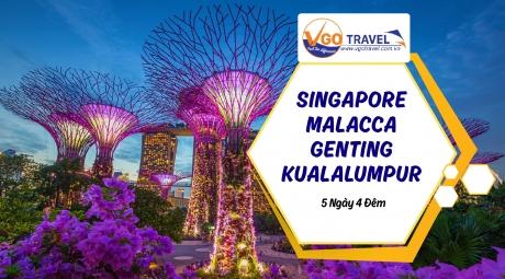 SINGAPORE - MALACCA - GENTING - KUALALUMPUR 5N4Đ