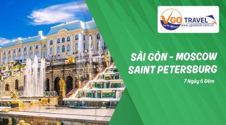 SÀI GÒN – MOSCOW - SAINT PETERSBURG – SÀI GÒN 7N6Đ