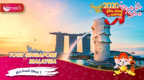 MỘT HÀNH TRÌNH 2 QUỐC GIA: SINGAPORE - MALAYSIA 6N5Đ